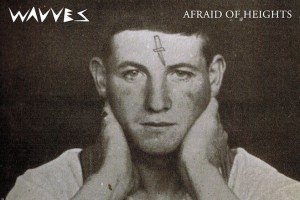 Wavves – Afraid Of Heights