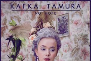 Kafka Tamura – No Hope