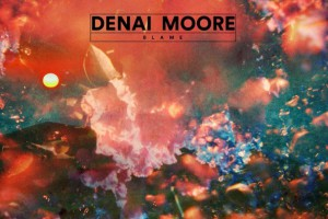 Denai Moore – Blame