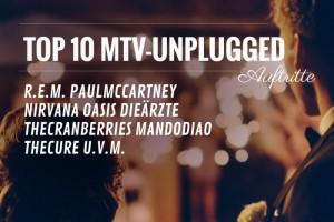 Top10: MTV Unplugged Auftritte