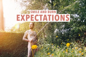 Smile And Burn – Expectations