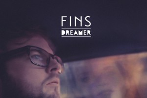 FINS – Dreamer