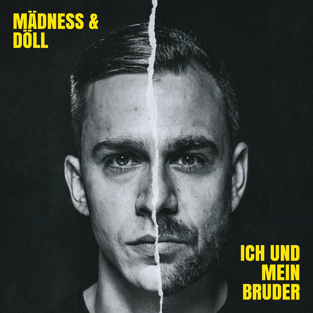 Mädness & Döll – Ich und mein Bruder