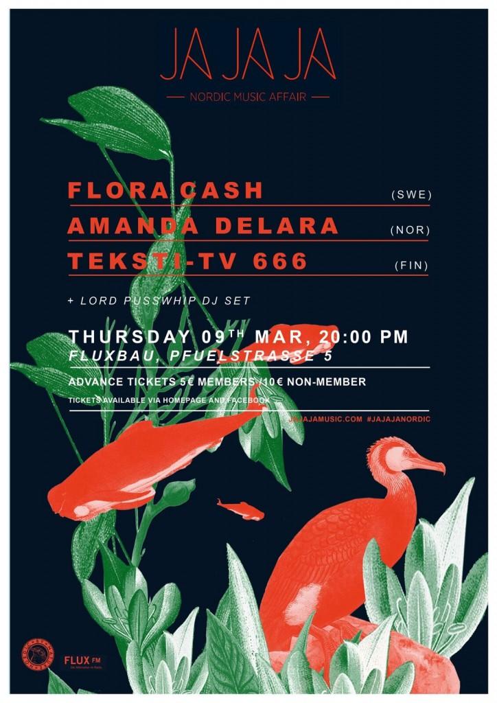 Ja Ja Ja presents Flora Cash, Amanda Delara + Teksti-TV 666