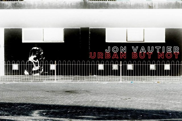 Jon Vautier – Urban But Not