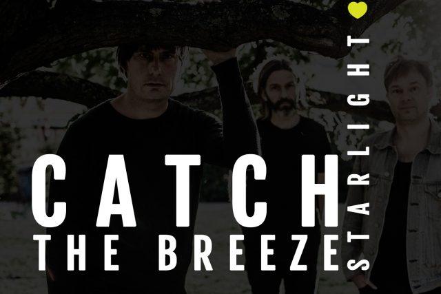 Catch The Breeze – Starlight