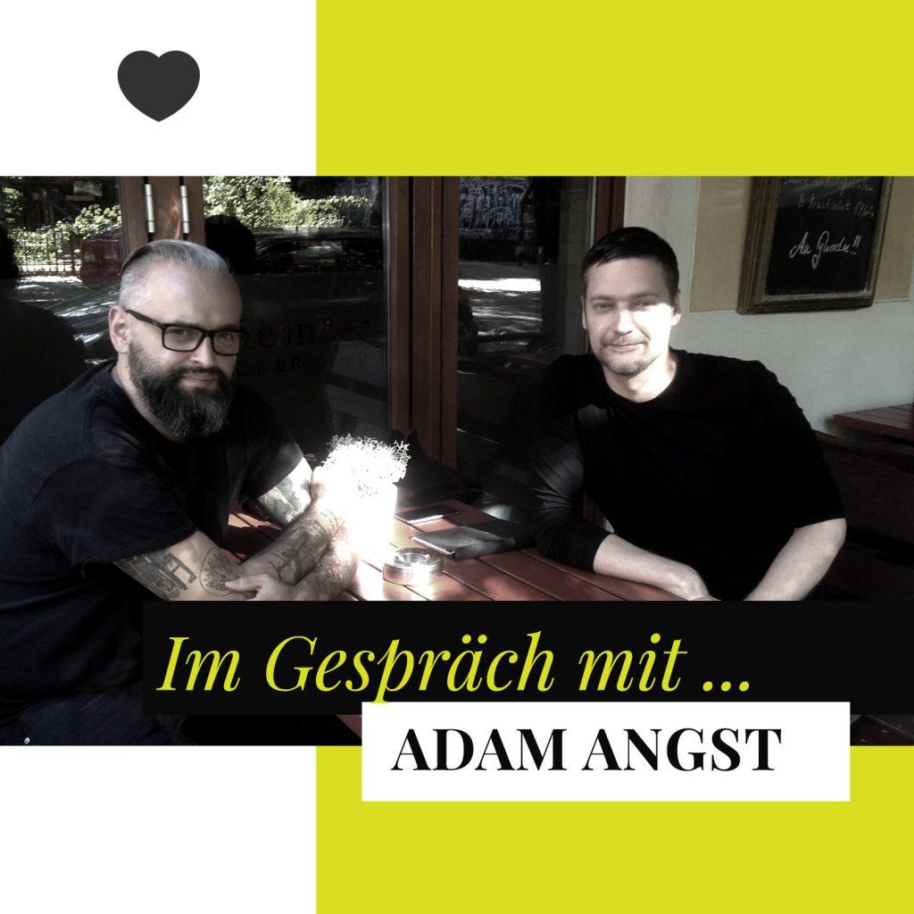 Adam Angst im Interview