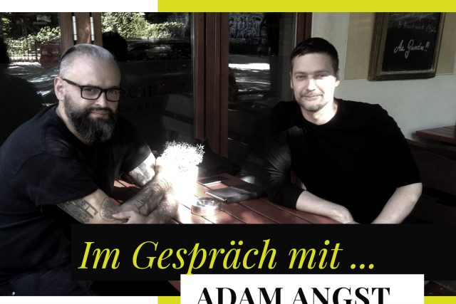 Adam Angst im Interview