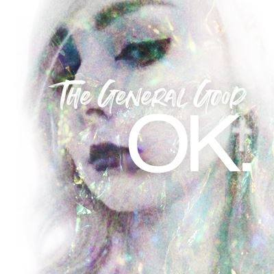 The General Good – Ok.