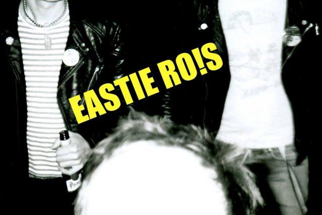 EASTIE RO!S – THE PEEL SESSIONS